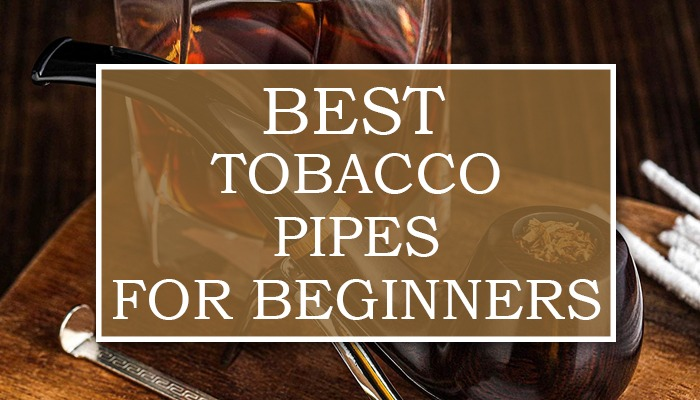 Best Tobacco Pipes For Beginners